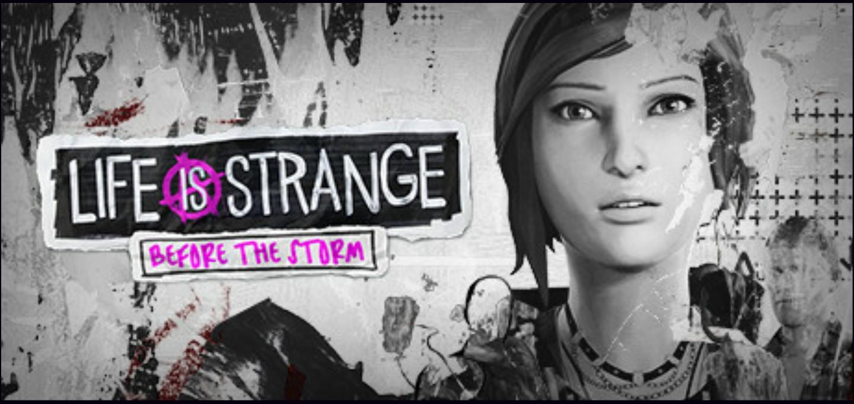 Capa do jogo Life is Strange - Before the Storm, com arte em pretoe branco e o rosto de Chloe em destaque