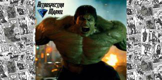 Imagem da semana 2 da Retrospectiva Marvel, sobre o filme O Incrível Hulk (ou The Incredible Hulk). Na imagem se vê o Hulk, a logo da Retrospectiva Marvel e a logo do filme Vingadores: Guerra Infinita (ou Avengers: Infinity Wars), com o número de semanas que faltam até sua estreia.