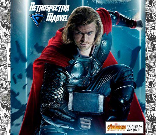 Imagem da semana 4 da Retrospectiva Marvel, sobre o filme Thor. Na imagem se vê o Thor, a logo da Retrospectiva Marvel e a logo do filme Vingadores: Guerra Infinita (ou Avengers: Infinity Wars), com o número de semanas que faltam até sua estreia.